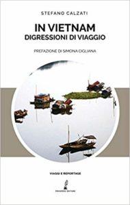 Libro in Vietnam digressioni di viaggio