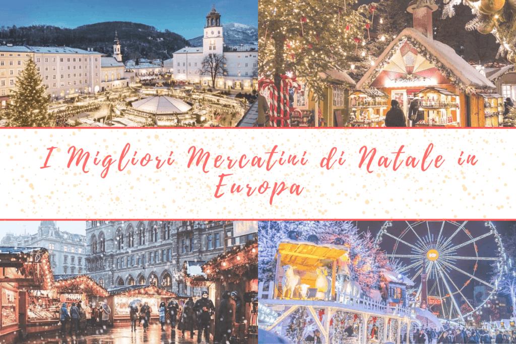 I migliori mercatini di Natale in Europa