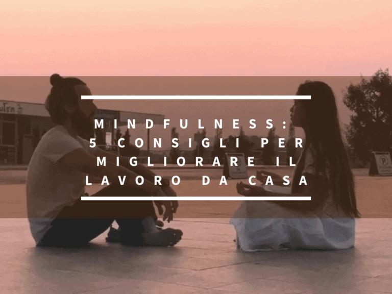 mindfulness lavorare da casa