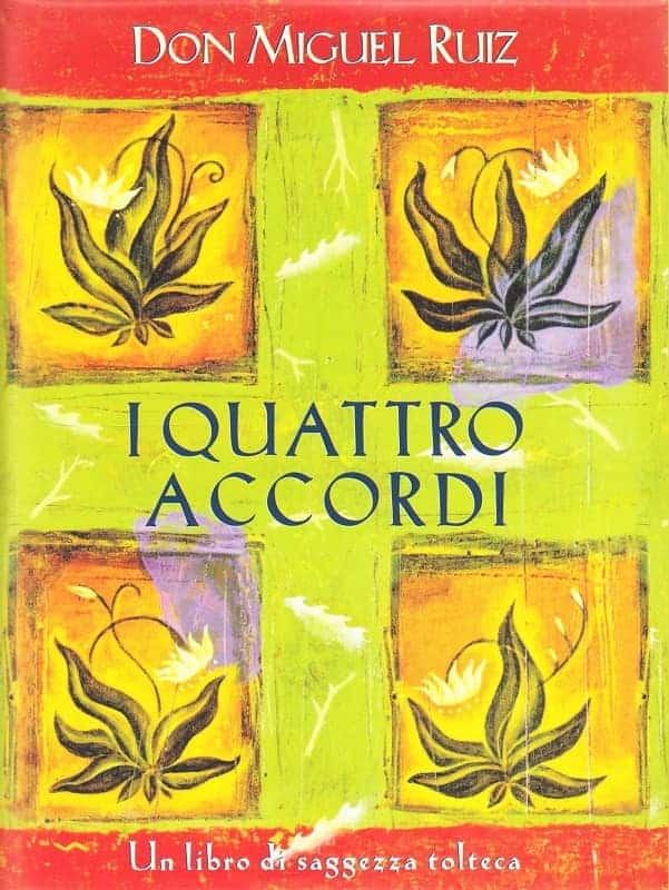 libri meditazione - I quattro accordi