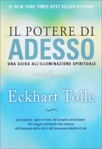 mindfulness libri il-potere-di-adesso-una-guida-all-illuminazione-spirituale